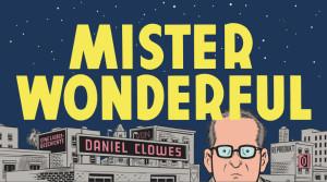 """Das Buchcover von """"Mister Wonderful"""" von Daniel Clowes"""