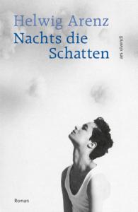 """Buchcover """"Nachts die Schatten"""" von Helwig Arenz"""